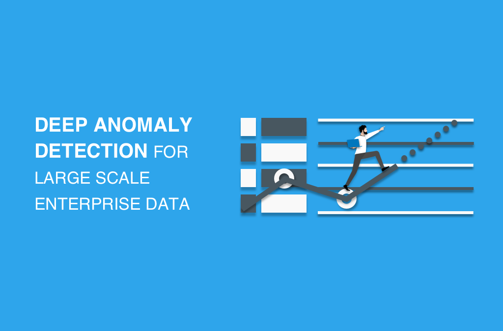 Deep Anomaly Detection for large scale enterprise data
